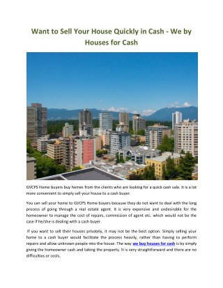 Want to Sell Your House Quickly in Cash - We by Houses for Cash