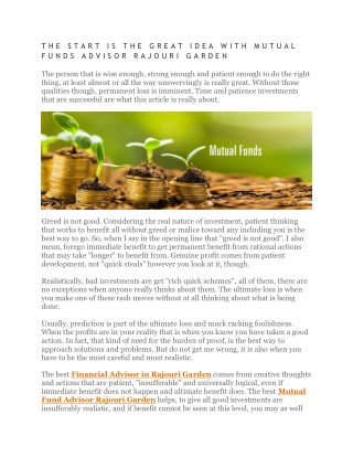 THE START IS THE GREAT IDEA WITH MUTUAL FUNDS ADVISOR RAJOURI GARDEN