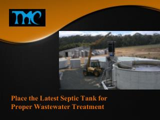 Place the Latest Septic Tank for Proper Wastewater Treatment