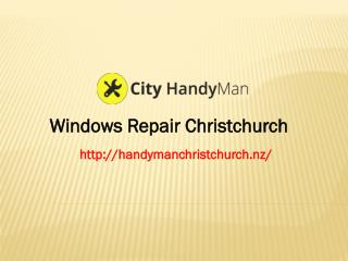 Windows Repair Christchurch