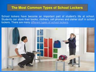The Most Common Types of School Lockers