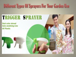 Different Types Of Sprayers For Your Garden Use