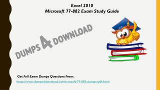 Valid Microsoft 77-882 Exam Questions - 77-882 Questions Answers Dumps4Download