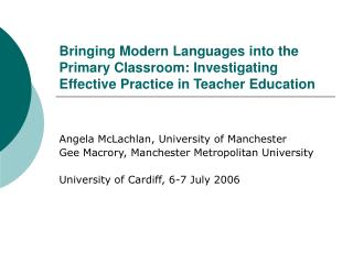 Bringing Modern Languages into the Primary Classroom: Investigating Effective Practice in Teacher Education