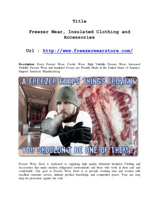 Freezer Wear, Insulated Clothing and Accessories