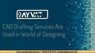 CAD Drafting Services are used in world of Designing