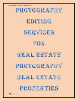 PHOTOGRAPHY EDITING SERVICES  FOR  REAL ESTATE  Photography  REAL ESTATE  PROPERTIES