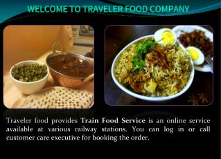 Looking For The Best Train Food Delivery