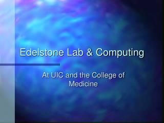 Edelstone Lab & Computing