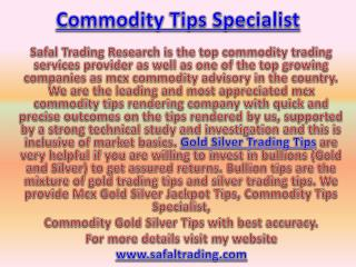 Mcx Gold Silver Jackpot Tips, Commodity Tips Specialist Call @  91-9205917204
