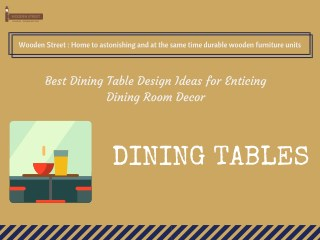 Dining Table - Get dining tables exemplary collection at Wooden Street