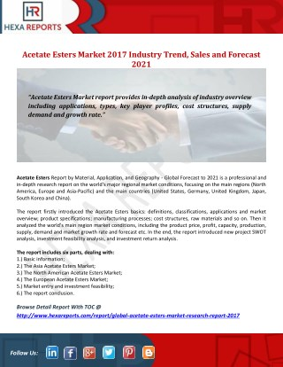 Acetate Esters Market 2017 Industry Trend, Sales and Forecast 2021