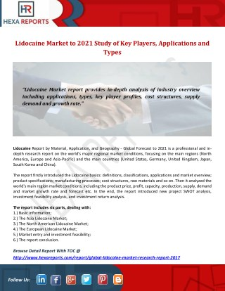 Lidocaine Market to 2021  Study of Keyplayers, Applications and Types