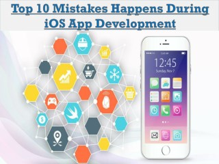 Top 10 Mistakes Happens During iOS App Development