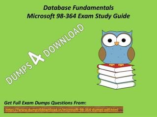 Download Microsoft 98-364 Exam Dumps - Valid 98-364 Dumps PDF Dumps4Download