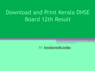 Download and print kerala DHSE board 12th result