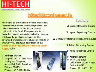 Hi Tech Provide Latest Featured Smart Phone Repairing Course in Laxmi Nagar, Delhi