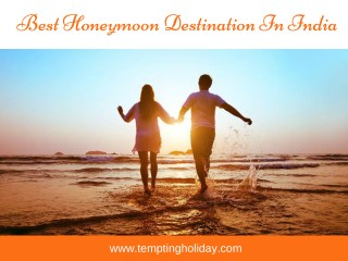 Best Honeymoon Destination In India