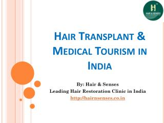 Hair Transplant Medical Tourism in India