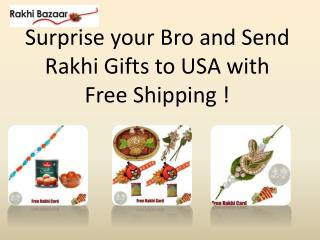 Surprise your Bro and Send Rakhi Gifts to USA with Free Shipping !
