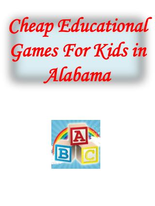 Cheap Educational Games For Kids in Alabama