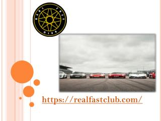 Real Fast Club