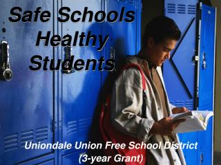 Safe Schools Healthy Students Uniondale Union Free School ...