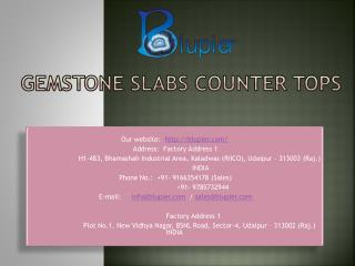 Gemstone Slabs Counter Tops