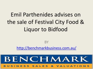 Emil Parthenides advises on the sale of Festival City Food & Liquor to Bidfood