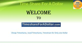 Timeshare For A Dollar | Free Timeshare | Cheap Timeshares