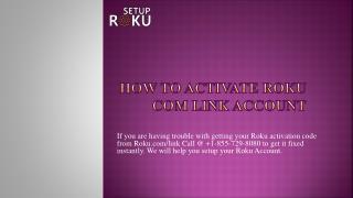 How to activate Roku com link account