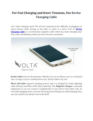 For Fast Charging and fewer Tensions, Use Kevlar Charging Cable