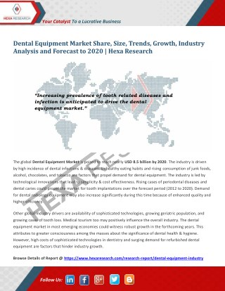 Dental Equipment Market Research Report - Industry Analysis and Forecast to 2020 - Hexa Research