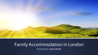 Family Accommodation in London