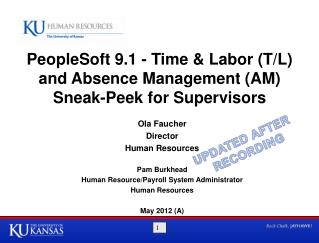 PeopleSoft 9.1 - Time & Labor (T/L) and Absence Management (AM) Sneak-Peek for Supervisors
