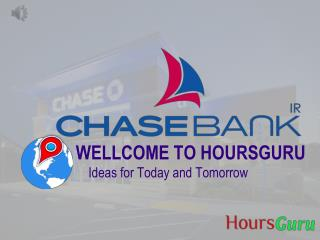 Chase bank location | chase bank near me | chase bank hours