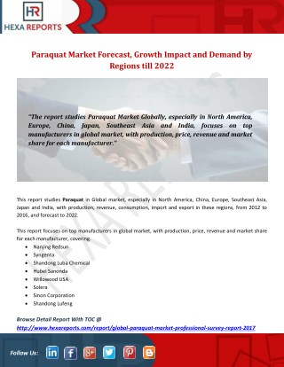 Paraquat Market Forecast, Growth Impact and Demand by Regions till 2022