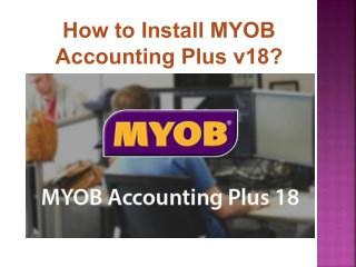 How to install myob accounting plus v18