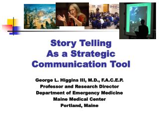 Story Telling  As a Strategic  Communication Tool