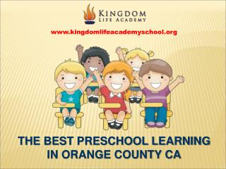 Best Preschool Learning in Orange County CA