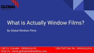 What is actually window films?