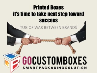 Printed Boxes-Its Time To Take Next Step Toward Success