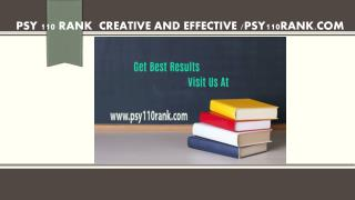 PSY 110 RANK  Creative and Effective /psy110rank.com