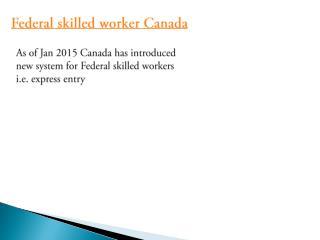 Federal skilled worker Canada