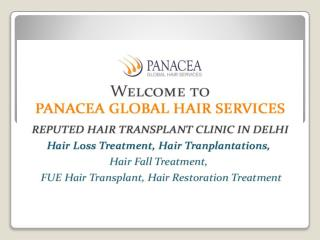 Hair Fall Treatment in Delhi - Panacea Global Hair Services