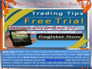 MCX Tips Free Trial & Silver Tips Free Trial