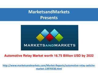 Automotive Relay Market worth 16.75 Billion USD by 2022