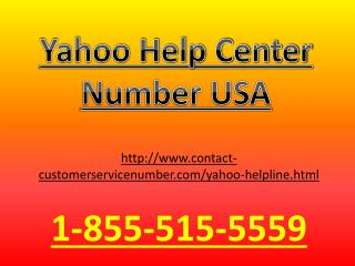 Call Yahoo Help Phone Number 1-855-515-5559