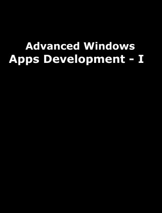 Advance Windows Store Apps Development
