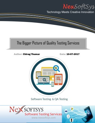 A Quality Testing Services Bigger Picture of Guest Blog
